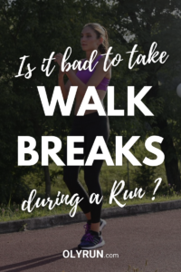Is It Bad To Take Walk Breaks During A Run?