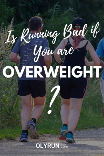 is running bad if you are overweight