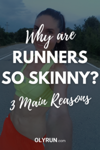 why are runners so skinny 3 main reasons