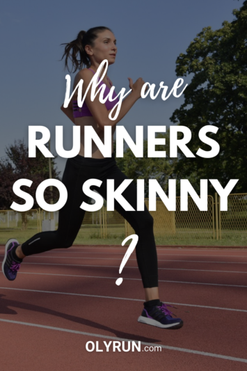why are runners so skinny